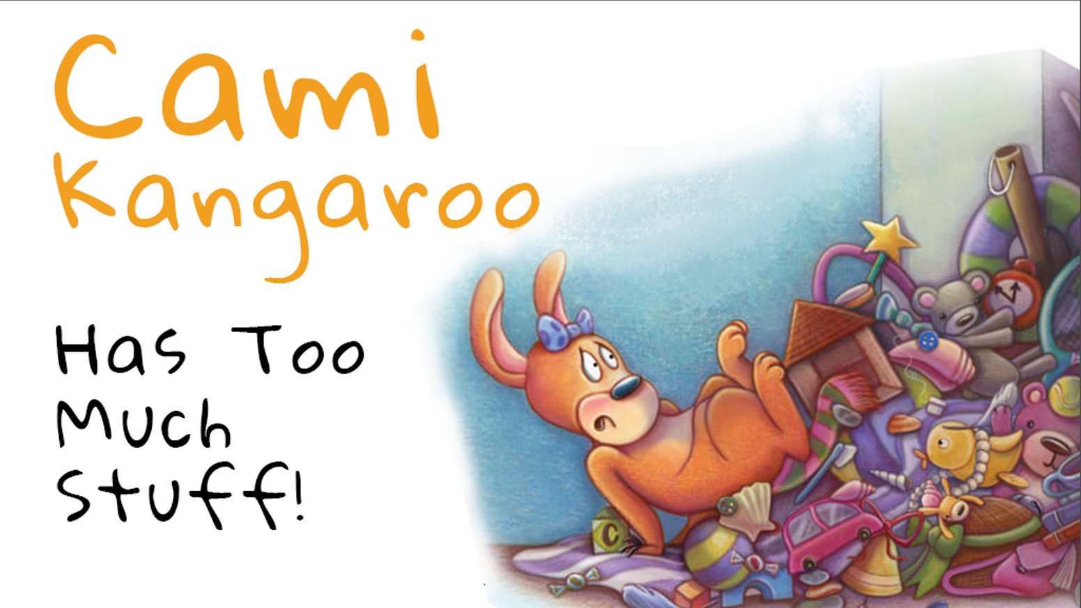 Children's Book Review: Cami Kangaroo: Has Too Much Stuff