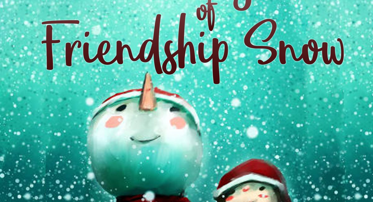 Book Review: The Magic of Friendship Snow by Andi Cann