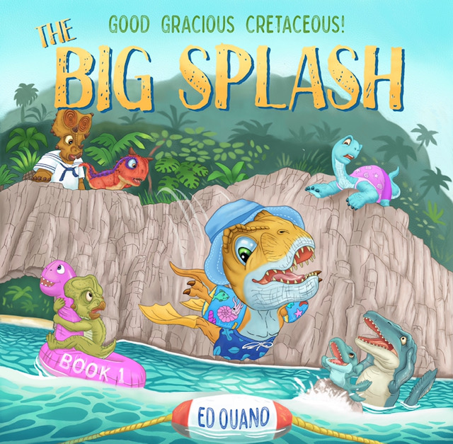 The Big Splash (Good Gracious Cretaceous) Book Review