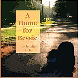 Best Children's Book about Foster Care: A Home for Bessie