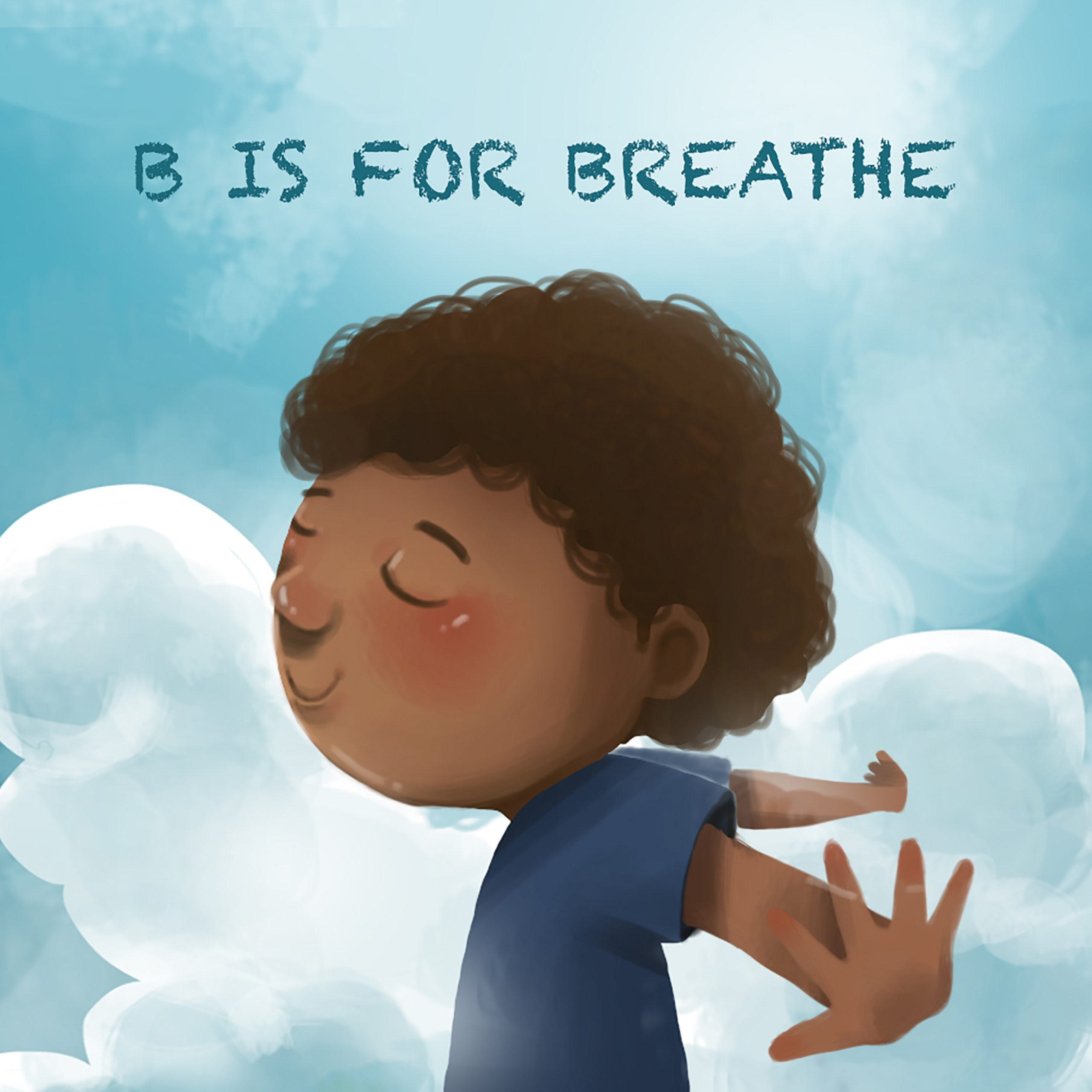 25 Excellent Coping Skills for Kids: B is for Breathe Book