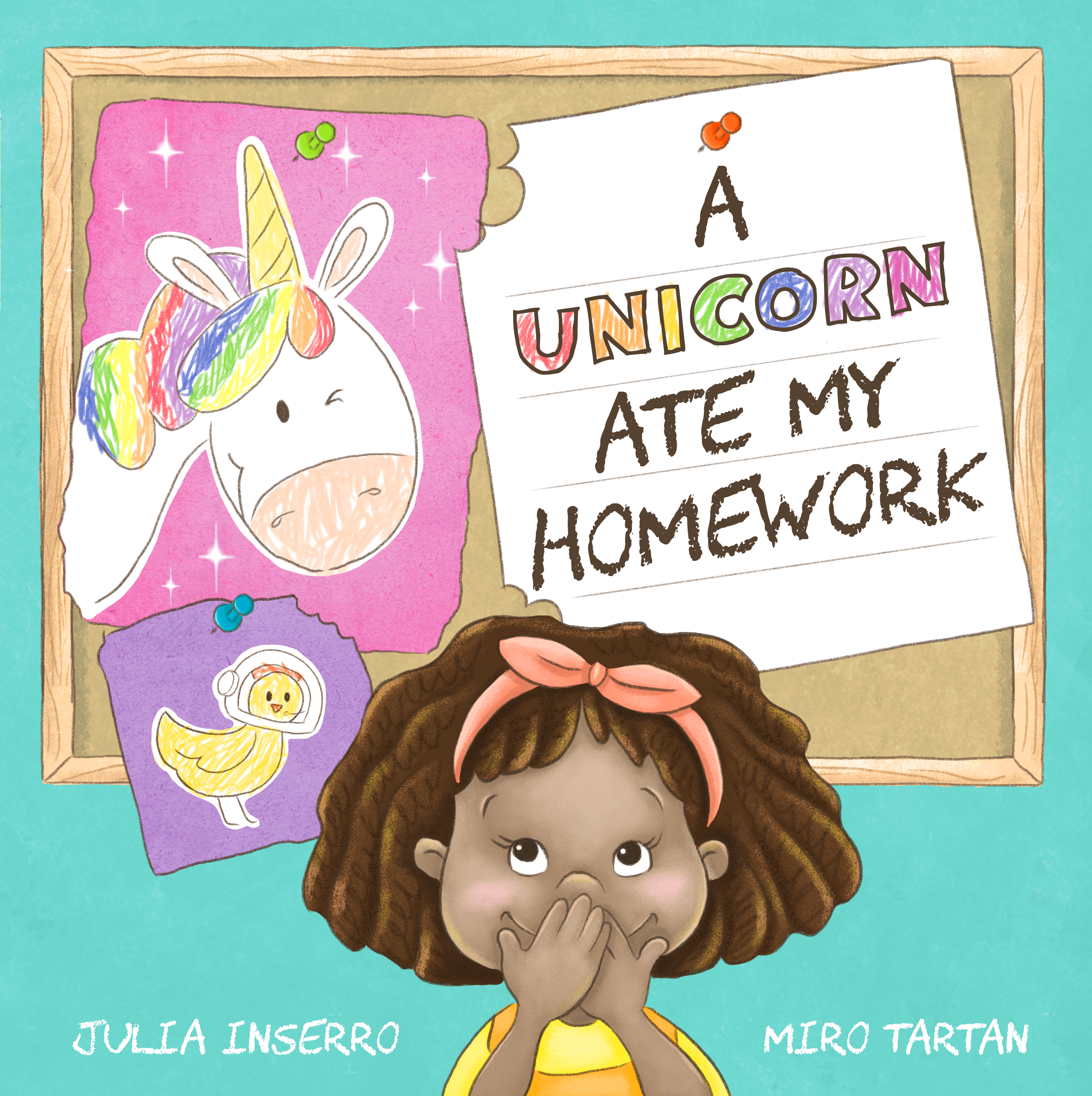 A Book for Kids With A Big Imagination: A Unicorn Ate My Homework