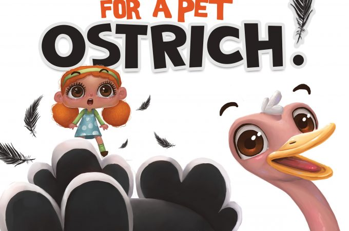 do not wish for a pet ostrich