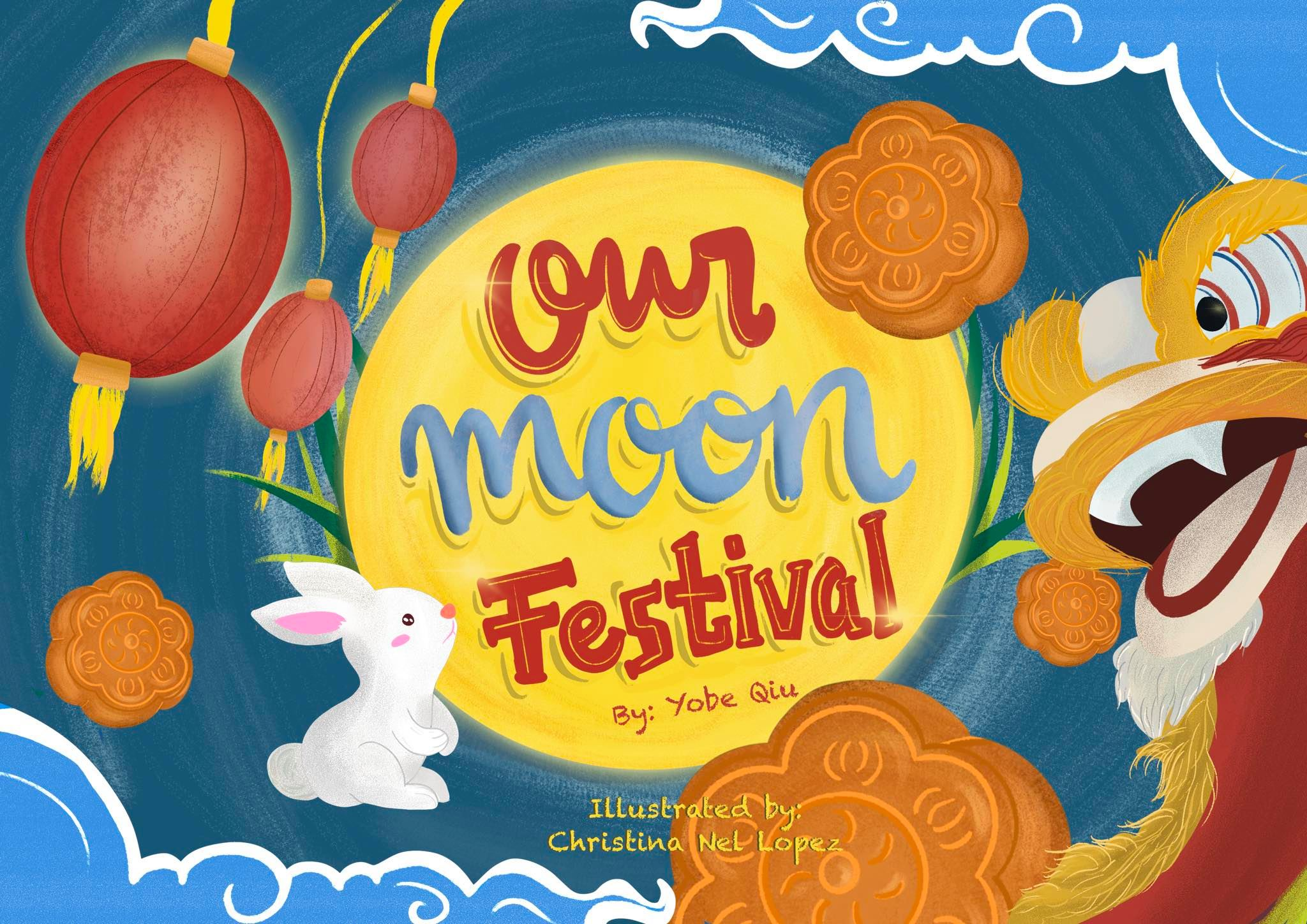 Our Moon Festival by Yobe Qiu Children's Book Review