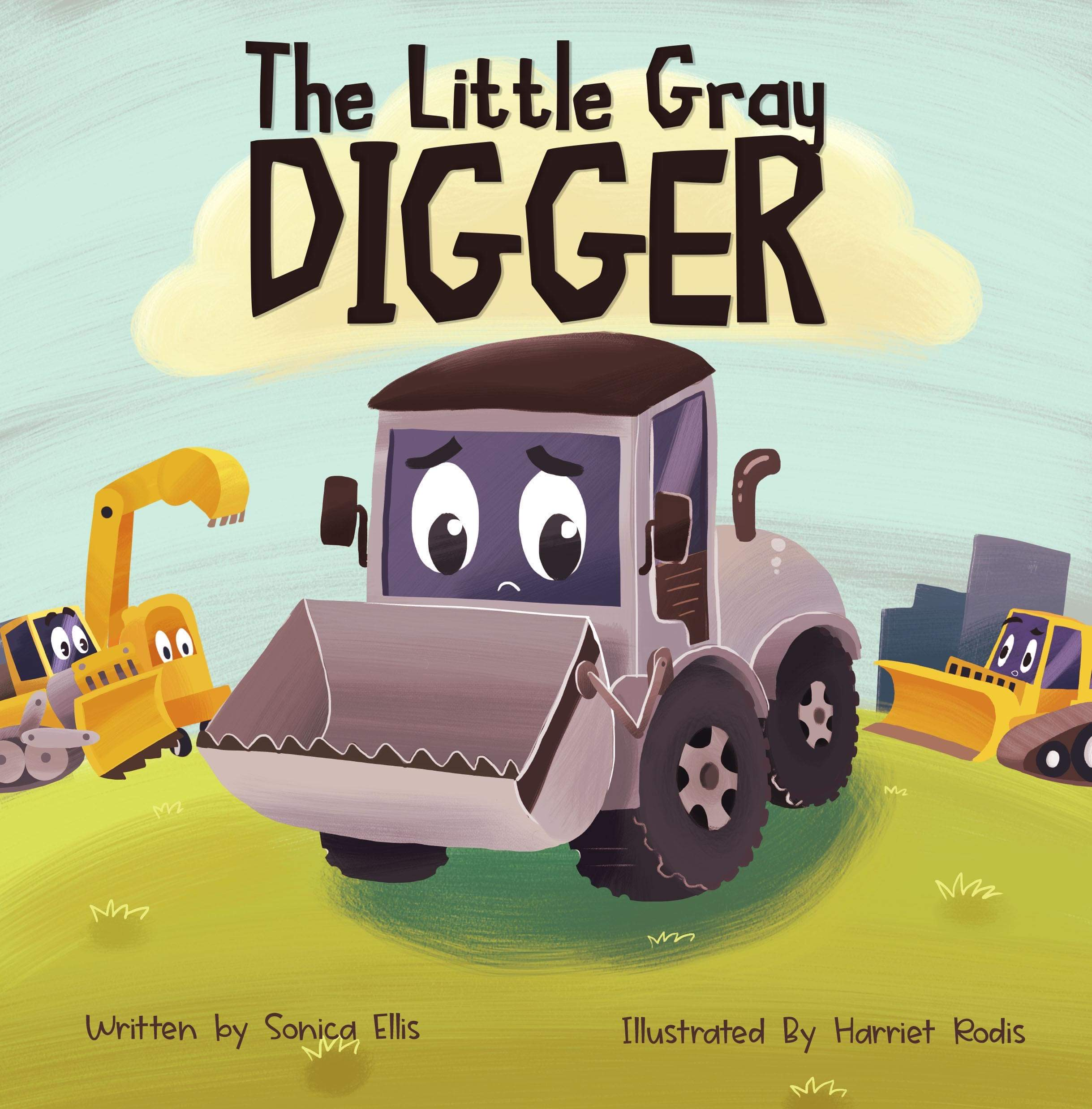 The Little Gray Digger: A children's book about inclusion, self-confidence and friendship