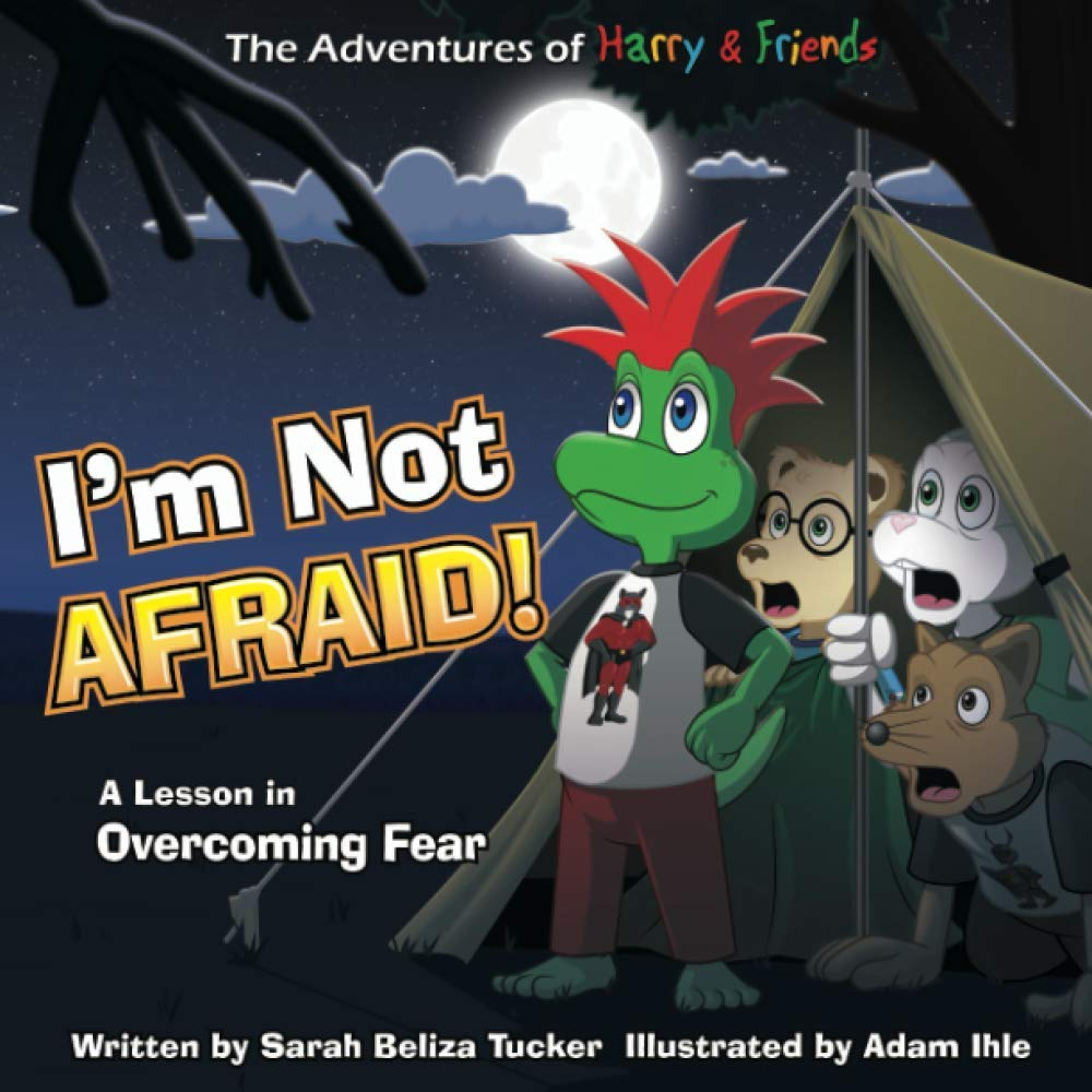 I'm Not Afraid by Sarah Beliza Tucker: A Lesson in Overcoming Fear