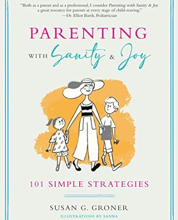 parenting with sanity and joy