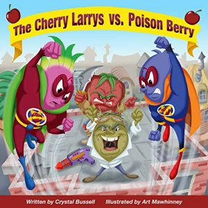 The Cherry Larrys vs poison berry