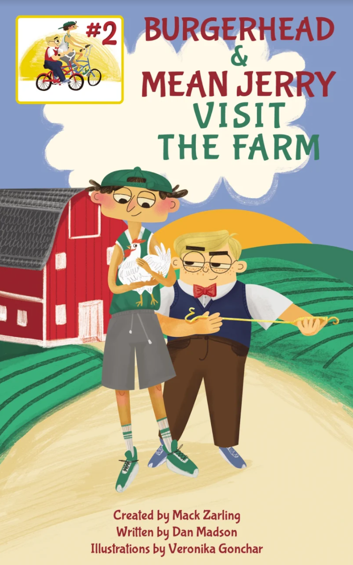 Burgerhead and Mean Jerry Visit the Farm Book Review