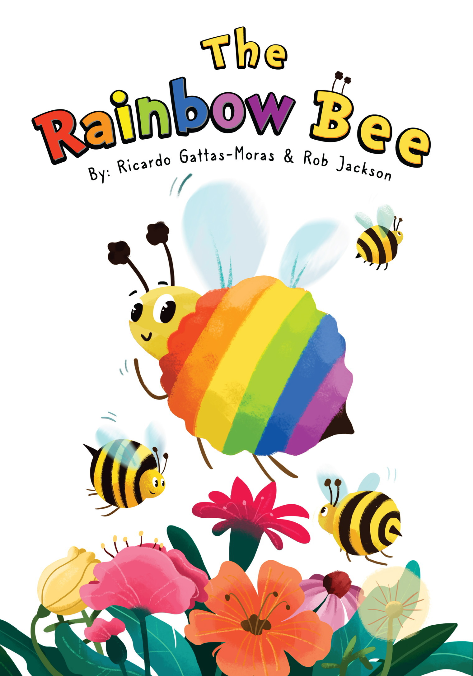 The Rainbow Bee by Ricardo Gattas-Moras and Rob Jackson