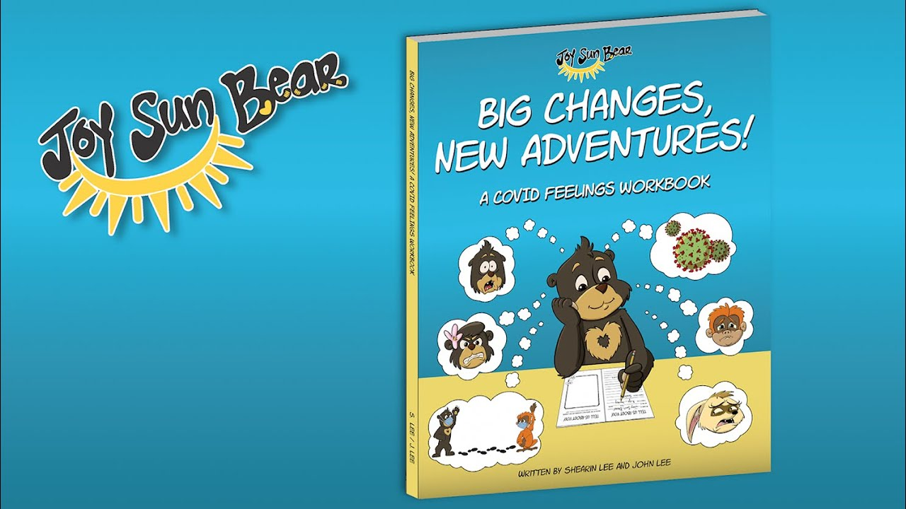 Big Changes New Adventures: A Covid Feelings Workbook
