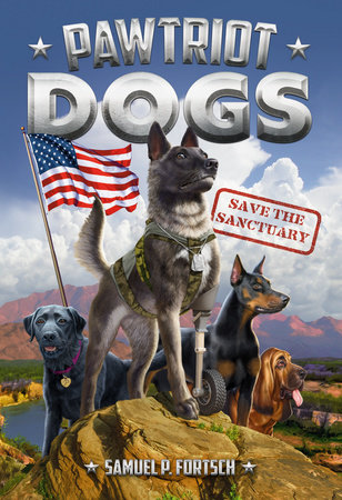 Pawtriot Dogs: Save the Sanctuary Book Review